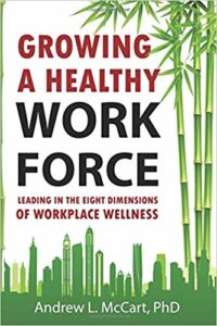 Growing a Healthy Workforce
